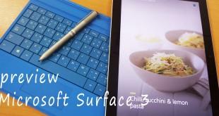 พรีวิว :  Microsoft Surface 3 การปรับใหญ่เพื่อเข้าใจตลาดคอนซูเมอร์